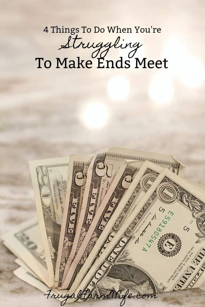 Money on the countertop - 4 things to do when you're struggling to make ends meet.