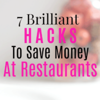 7 Brilliant Hacks To Save Money At Restaurants