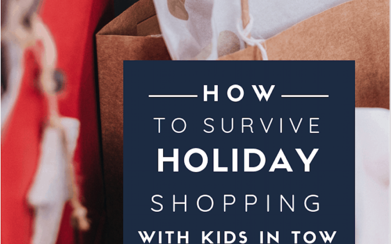 3 Tips For Holiday Shopping With Kids In Tow