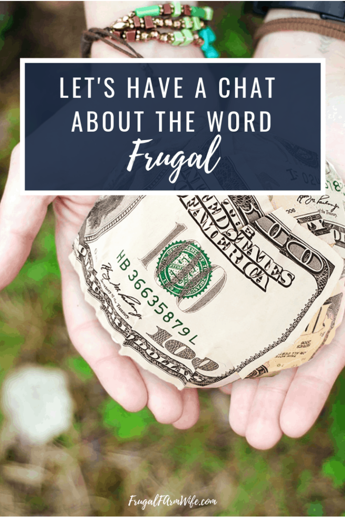 what does frugal mean to you? I think it's important to understand that being frugal doesn't mean being deprived.