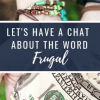 "I Think It's Time We Had A Talk About The Word ""Frugal"""