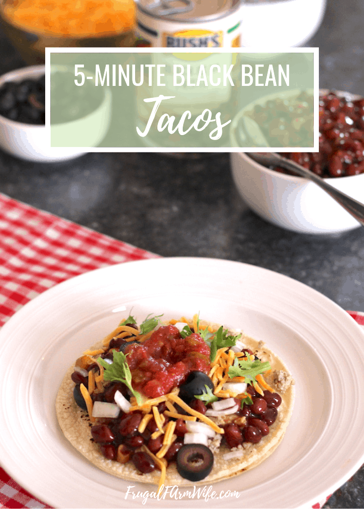 Looking for a quick and easy meal to serve your family on busy days? These 5-minute black bean tacos will change your life!