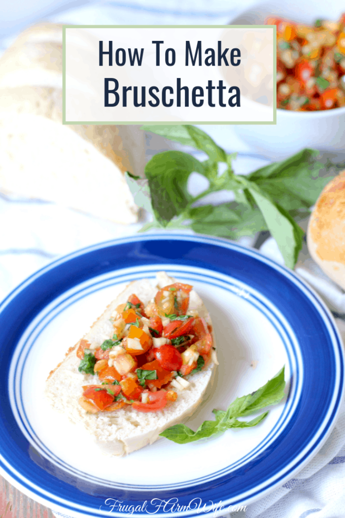 how to make bruschetta - such an easy way to add some serious flavor to your dinner!