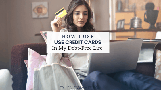 How I use Credit Cards While Debt-Free