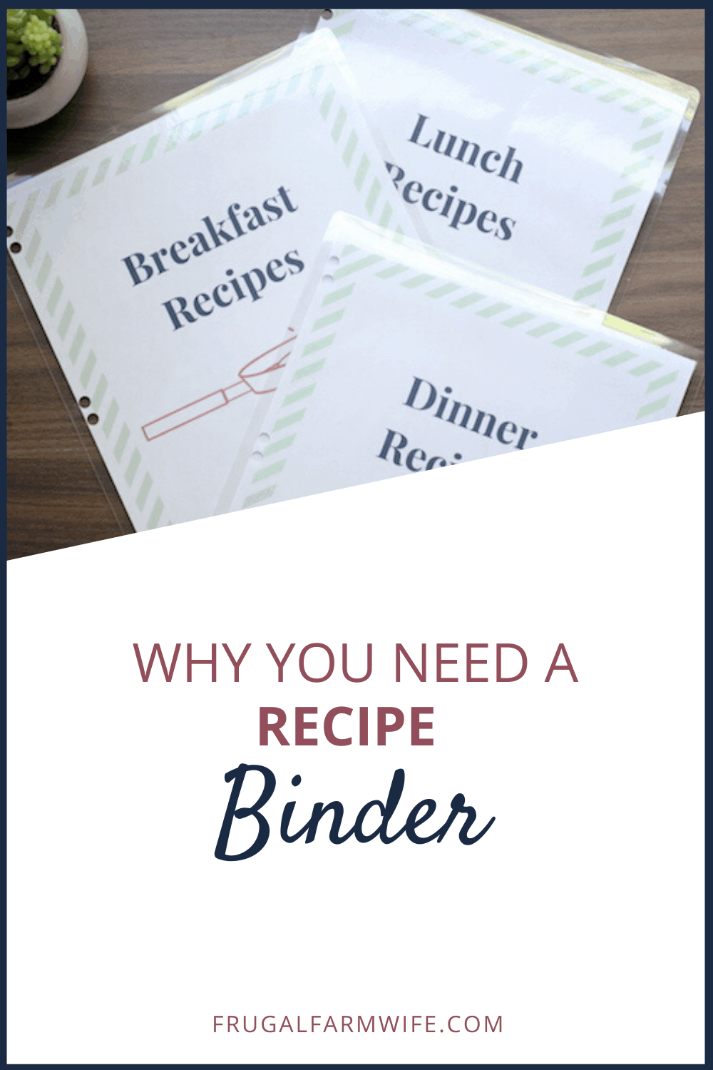 Why you need a recipes binder - this makes so much sense! A recipe binder saves you so much time and effort.