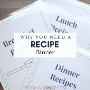 Why You Need a Recipe Binder to Simplify Meal Planning