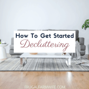 5 Easy Ways to Get Started Decluttering