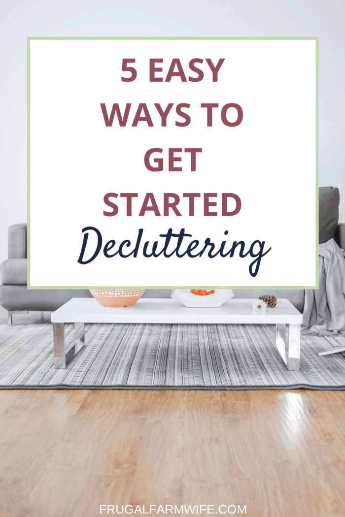 Are you living with too much clutter but not sure what to do about it? Here are 5 Easy Ways to Get Started Decluttering