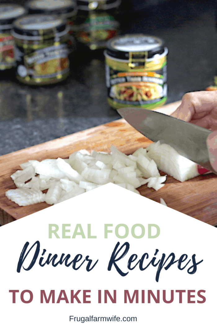 Here are 6 real food dinner recipes you can make in minutes!