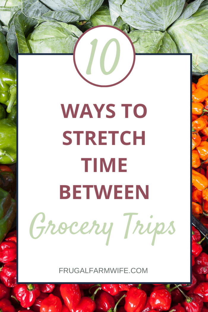 Need to visit the grocery store less often? Here are 10 ways for how to stretch time between grocery trips!