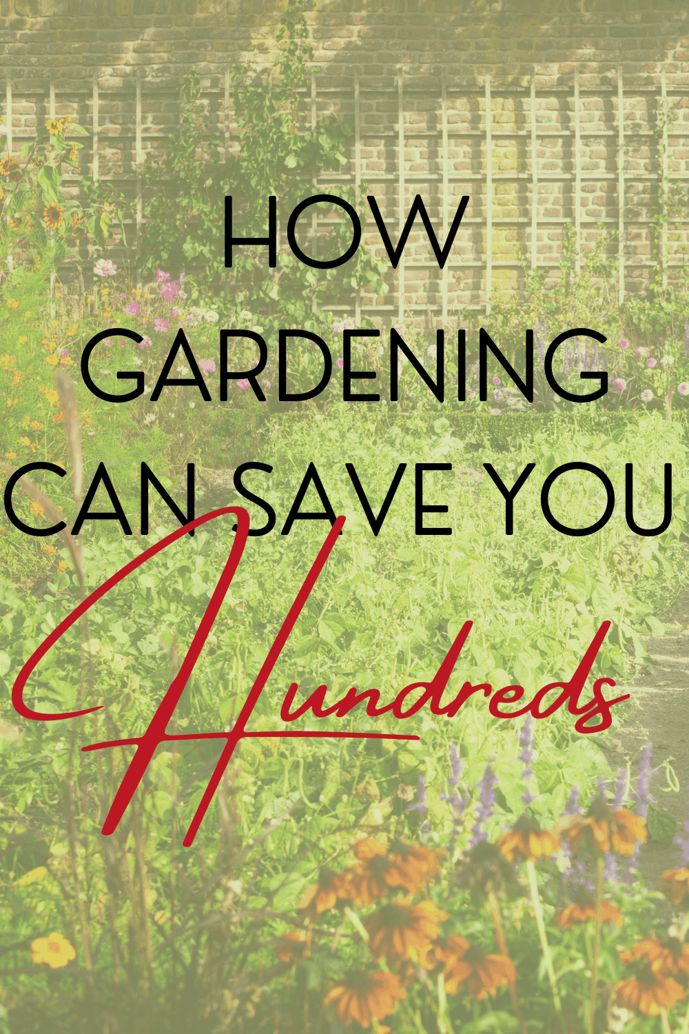 How gardening can save you hundreds of dollars every year