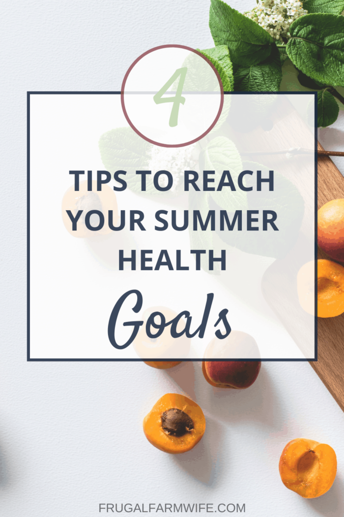 3 tips to reach your health goals this summer